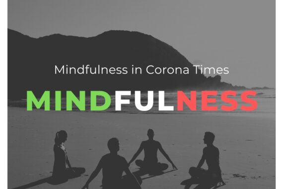 Covid-19: Managing Mindfully
